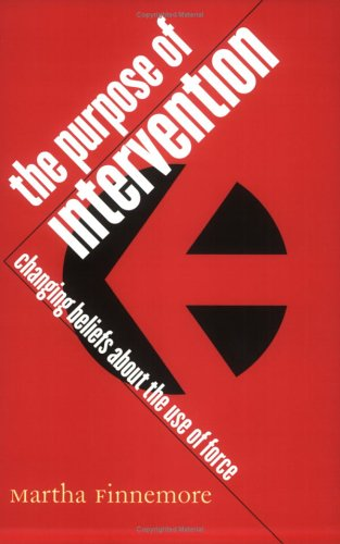 Purpose of Intervention Changing Beliefs about the Use of Force  2004 edition cover