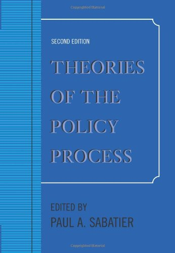 Theories of the Policy Process  2nd 2007 (Revised) edition cover