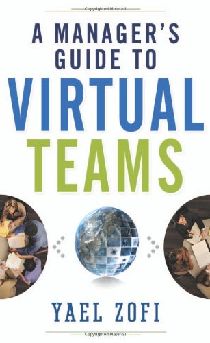 Manager's Guide to Virtual Teams   2011 edition cover
