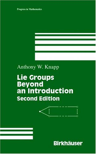 Lie Groups Beyond an Introduction  2nd 2002 (Revised) edition cover