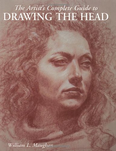 Artist's Complete Guide to Drawing the Head   2004 edition cover