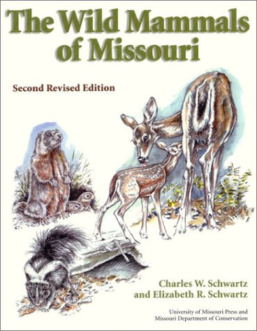 Wild Mammals of Missouri  2nd 2001 (Revised) edition cover