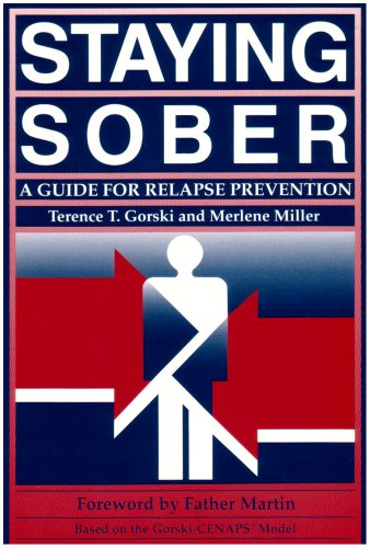 Staying Sober A Guide for Relapse Prevention N/A edition cover