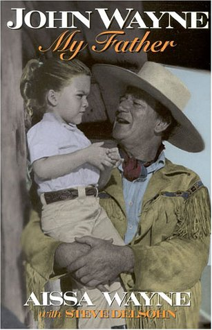 John Wayne My Father N/A 9780878339594 Front Cover