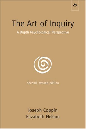 Art of Inquiry A Depth Psychological Perspective 2nd 2005 edition cover