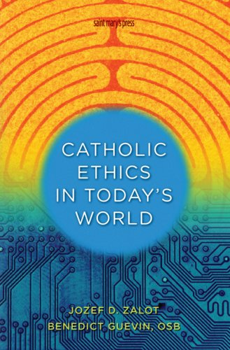 Catholic Ethics in Todays World   2008 edition cover