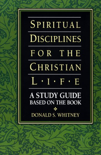 Spiritual Disciplines for the Christian Life Study Guide  Guide (Pupil's) edition cover