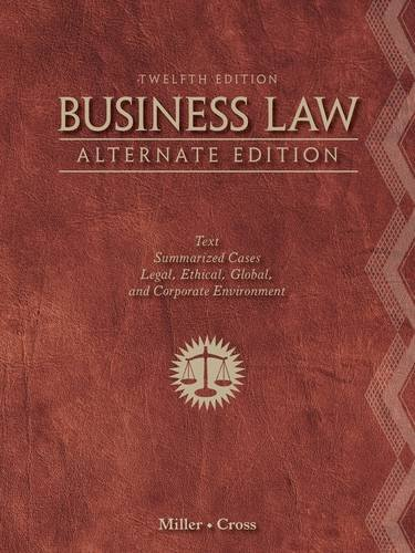 Business Law Text and Summarized Cases 12th 2013 (Alternate) edition cover