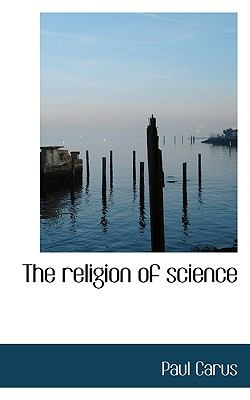 Religion of Science  N/A 9781115389594 Front Cover