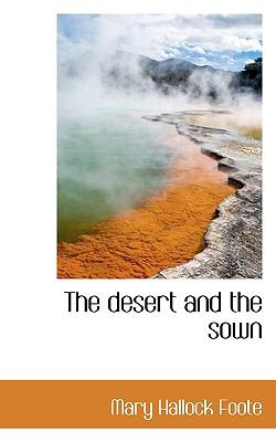 Desert and the Sown  N/A 9781116270594 Front Cover