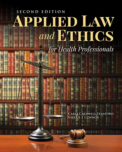 Applied Law and Ethics for Health Professionals  2nd 2020 (Revised) 9781284155594 Front Cover