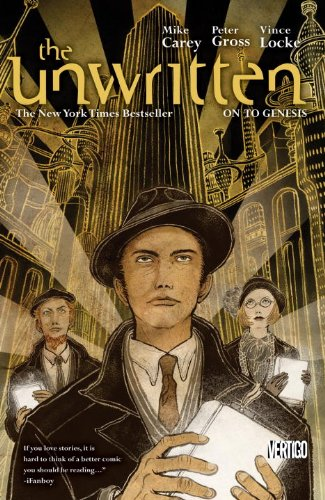 Unwritten Vol. 5: on to Genesis   2010 9781401233594 Front Cover