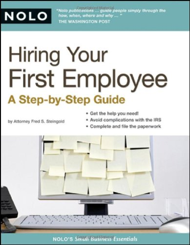 Hiring Your First Employee A Step-by-Step Guide  2008 (Revised) edition cover