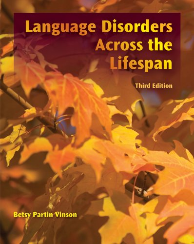 Language Disorders Across the LifeSpan  3rd 2012 edition cover