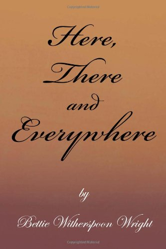 Here, There and Everywhere:   2013 9781483640594 Front Cover