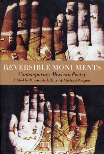 Reversible Monuments Contemporary Mexican Poetry  2001 edition cover