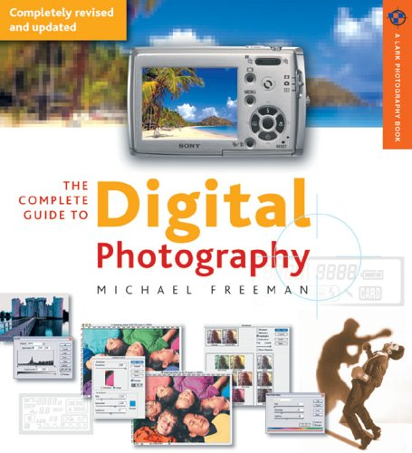 Complete Guide to Digital Photography  3rd 2005 edition cover