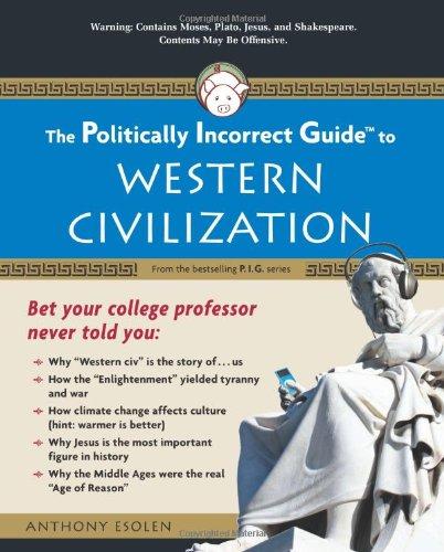 Politically Incorrect Guide to Western Civilization   2008 edition cover