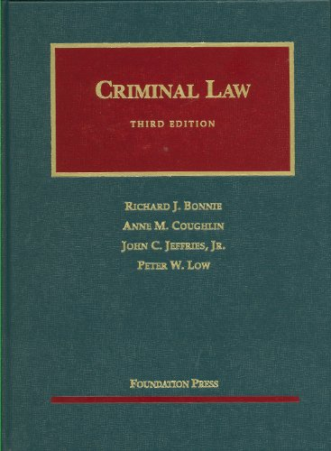Bonnie, Coughlin, Jeffries and Low's Criminal Law, 3d  3rd 2010 (Revised) edition cover