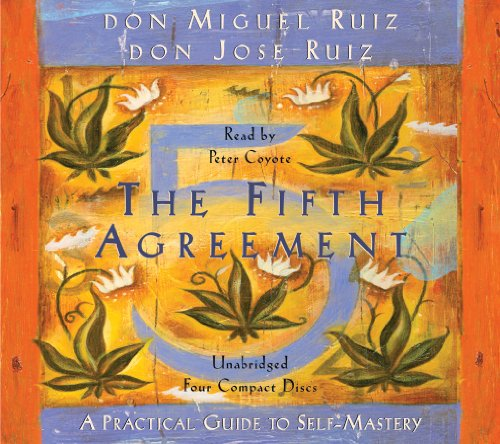 Fifth Agreement A Practical Guide to Self-Mastery  2010 edition cover