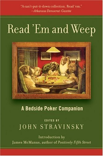 Read 'Em and Weep A Bedside Poker Companion  2004 9780060559595 Front Cover