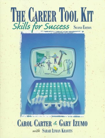 Career Tool Kit Skills for Success 2nd 1998 9780137543595 Front Cover