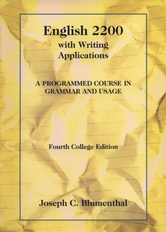 English 2200 with Writing Applications A Programmed Course in Grammar and Usage 4th 1994 edition cover