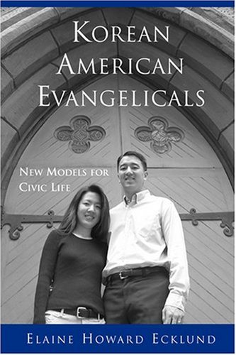 Korean American Evangelicals New Models for Civic Life N/A edition cover