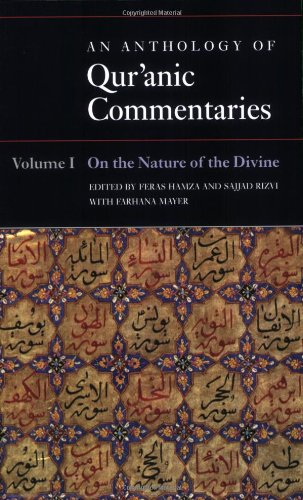 Anthology of Qur'anic Commentaries On the Nature of the Divine  2010 edition cover