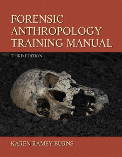 Forensic Anthropology Training Manual  3rd 2012 (Revised) edition cover