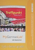 MyGermanLab with Pearson EText -- Access Card -- for Treffpunkt Deutsch Grundstufe (multi-Semester Access)  6th 2013 edition cover