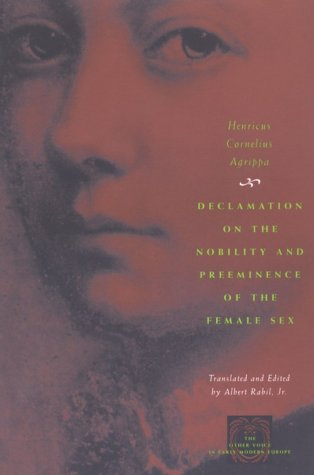 Declamation on the Nobility and Preeminence of the Female Sex  N/A edition cover
