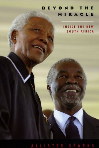 Beyond the Miracle Inside the New South Africa  2009 edition cover
