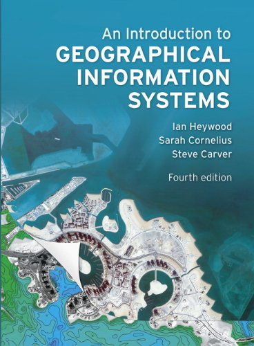 Introduction to Geographical Information Systems  4th 2011 (Revised) edition cover