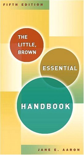 Little, Brown Essential Handbook  5th 2006 edition cover