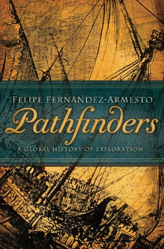 Pathfinders A Global History of Exploration  2006 edition cover