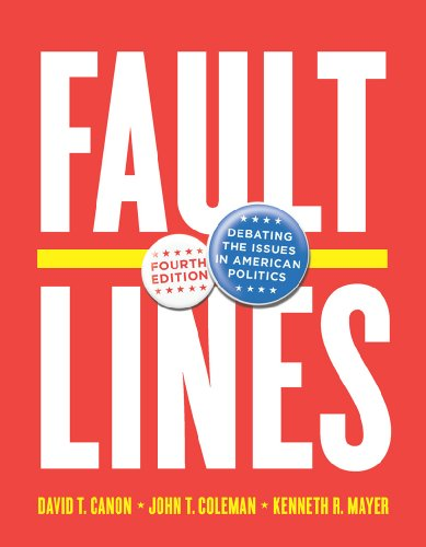 Faultlines Debating the Issues in American Politics 4th edition cover