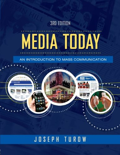 Media Today An Introduction to Mass Communication 3rd 2009 (Revised) edition cover