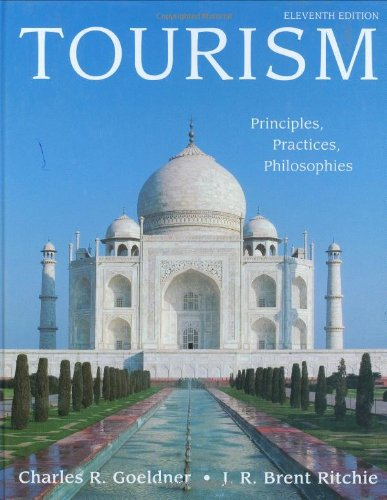 Tourism Principles, Practices, Philosophies 11th 2009 edition cover