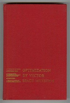 Optimization by Vector Space Methods  1st 1969 9780471553595 Front Cover