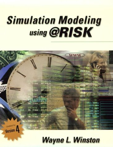 Simulation Modeling Using @Risk  2nd 2001 9780534380595 Front Cover