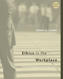Ethics in the Workplace Selected Readings in Business Ethics 2nd 2002 (Revised) edition cover