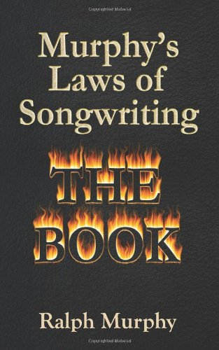 Murphy's Laws of Songwriting The Book  2011 (Large Type) edition cover