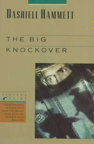 Big Knockover Selected Stories and Short Novels N/A edition cover