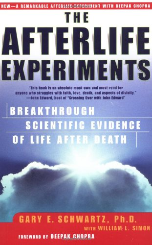 Afterlife Experiments Breakthrough Scientific Evidence of Life after Death  2003 edition cover