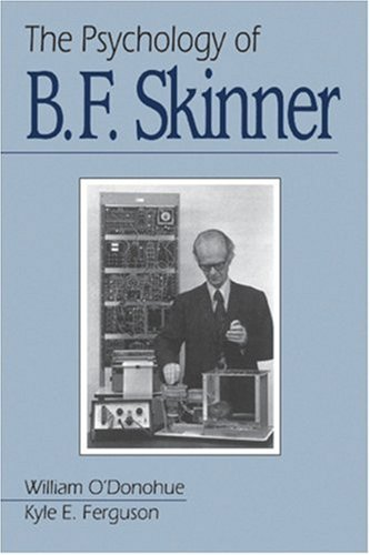 Psychology of B. F. Skinner   2001 9780761917595 Front Cover