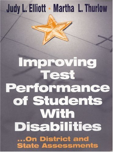 Improving Test Performance of Students with Disabilities On District and State Assessments  2000 9780761975595 Front Cover
