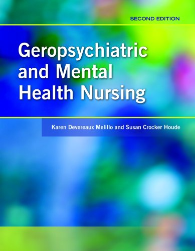 Geropsychiatric and Mental Health Nursing  2nd 2011 (Revised) edition cover