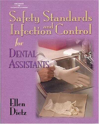 Safety Standards and Infection Control for Dental Assistants   2002 edition cover