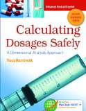 Calculating Dosages Safely A Dimensional Analysis Approach  2015 (Revised) 9780803644595 Front Cover